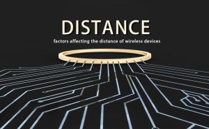 What are the main factors affecting the distance of wireless devices- One? doloremque