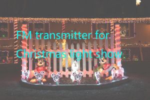 What FM transmitter do I need for Christmas light Show?  doloremque