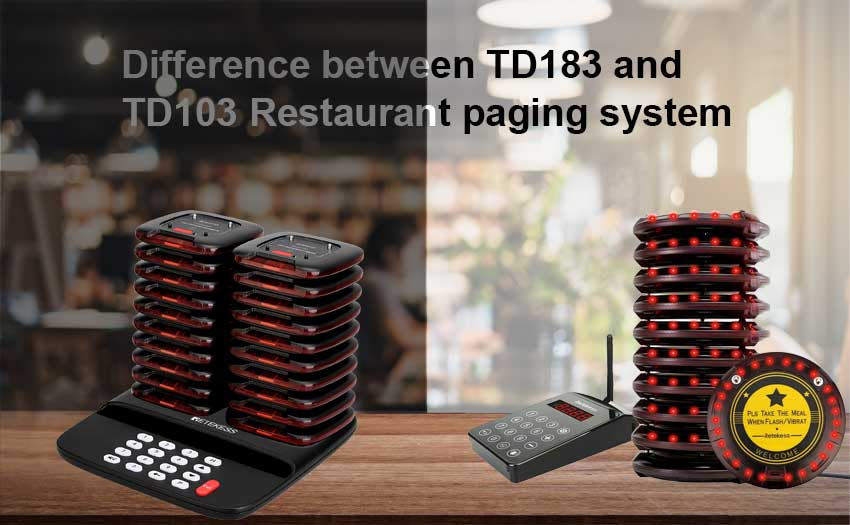 The difference between the TD183 and TD103 restaurant paging system?