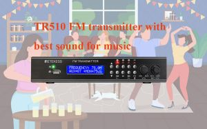 Why should you choose the TR510 FM transmitter? doloremque